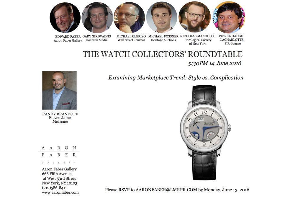 Aaron Faber Reconvenes The Watch Collectors' Roundtable